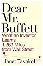 Dear Mr. Buffett- What an Investor Learns 1,269 Miles from Wall Street